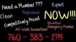Emergency Plumber Encinitas 760-383-2115 24 Hour Service