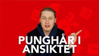 PUNGHÅR I ANSIKTET - Dewide Svarar