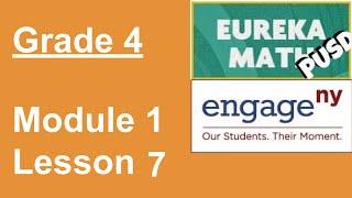 Eureka Math Grade 4 Module 1 Lesson 7