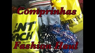 Comprinhas Acumuladas - Fashion Haul