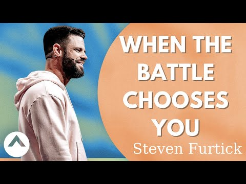 Download Steven Furtick - When The Battle Chooses You   Elevation Church