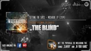 "Setting The Sails - ""THE BLIND"" (Mosaique EP)"