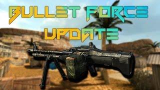 Bullet Force Update[2017]: New Guns, $10 Class, RPG Nerf, and AK-47 Buff