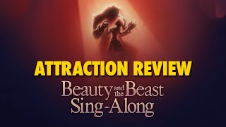 Beauty and the Beast Sing-Along Attraction Review | Epcot