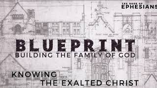 Building the Family of God - Ephesians 1:15-23