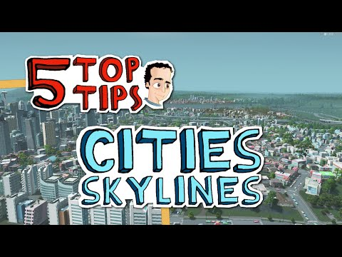 How to make your city beautiful - 5 Top Tips for Cities Skylines