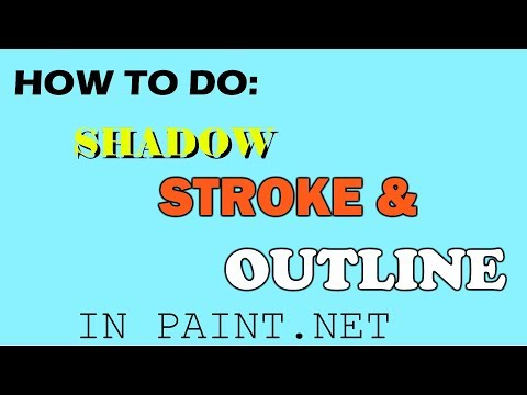 How To Do Shadow, Outline Text, and Stroke for Paint.Net (no plugins!)