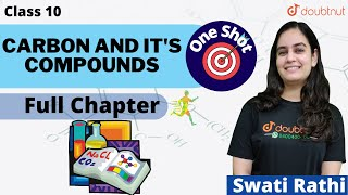 Download Doubtnut: Carbon and Its Compounds | Full Chapter | One shot | Class 10 | Swati Maam