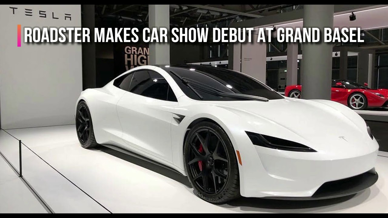 Tesla Roadster Performance Numbers And Prices In Grand Basel Auto - Auto show prices