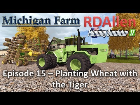Farming Simulator 17 Michigan Farm E15 - Soybean Harvest Gleaner N7