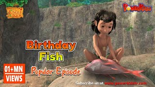 Jungle Book Season 2 | Episode 24  | Birthday Fish | PowerKids TV