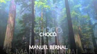 CHOCÓ. - MANUEL BERNAL.