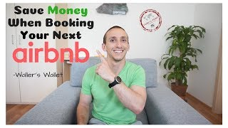 Gambar cover Save Money Booking Your Next Airbnb- Waller's Wallet