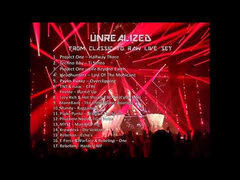 UnRealized - From Classic To Raw Live Set