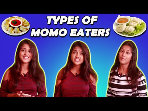 Type Of Momo Eaters 🍲