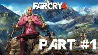 Far Cry 4 [HD] - PC Walkthrough No Commentary Part 1: Prologue