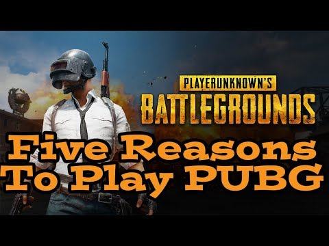 5 Reasons Why You Should Be Playing PUBG!