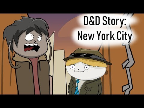D&D Story: That time our characters went to New York City