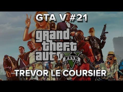 GTA V #21 : Trevor le coursier poster