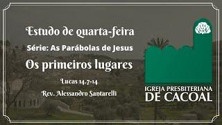 Série: As Parábolas de Jesus - Os primeiros lugares