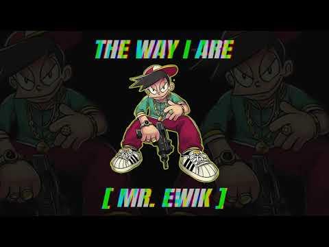 Download THE WAY I ARE ( MR. EWIK X DESTI RAHMA ARIANI ) JUNGLE DUTCH FULL BASS 2021