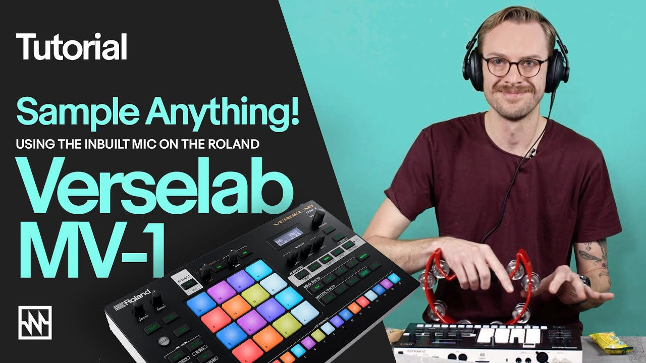 Download Roland MV-1 Verselab Tutorial: Sample Anything & Everything with the Built-in Mic