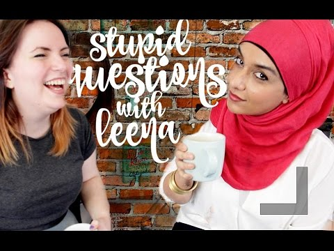 What it's like to be ... a MUSLIM WOMAN in Britain | Ep4: #StupidQuestionsWithLeena