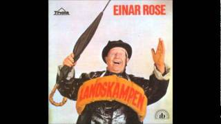 Einar Rose Svigermor og Evensen og kjærringa og jeg