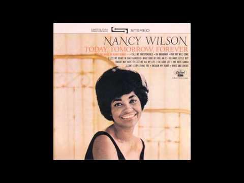I Left My Heart In San Francisco - Nancy Wilson