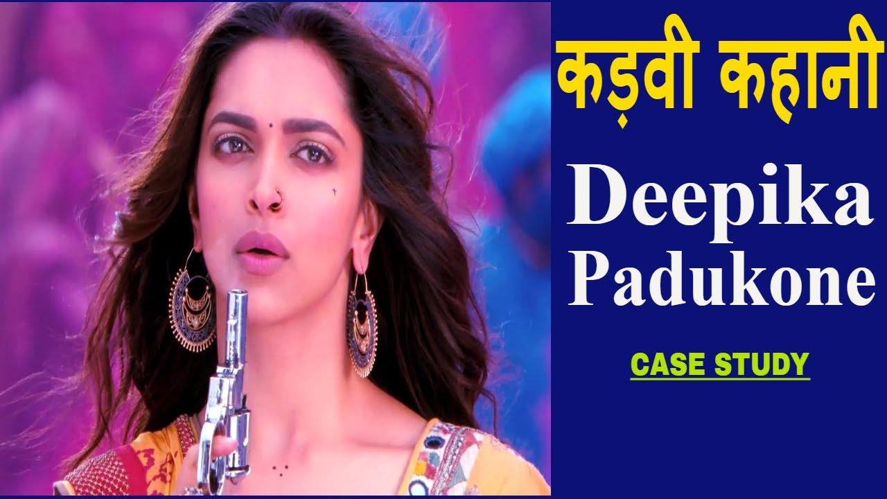 Deepika Padukone Biography Hindi | Case Study | Real to ...