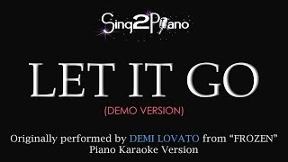 "Let It Go - Demi Lovato (Piano Karaoke Version) from ""Frozen"""