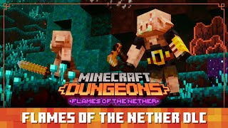 Minecraft Dungeons Diaries: Flames of the Nether DLC