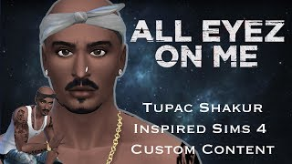 Sims 4 Custom Content Creator Showcase: Tupac Shakur Inspired CC! Mp3