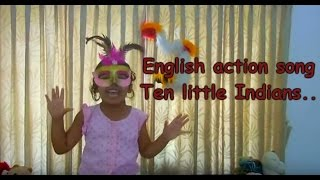 English action song for kids - One little, two little three little indians..