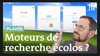 Que valent les moteurs de recherche écolos ? #PlanB