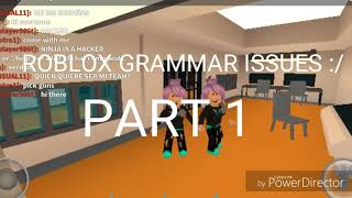 Roblox grammar issues Part 1