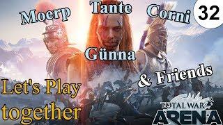 "Total War Arena | LPT | 32 | Mit Tante Günna & Friends | ""Useless Camping"""