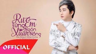 Ru Em Từng Ngón Xuân Nồng (Trịnh Công Sơn) - Bằng Cường | MV Audio HD
