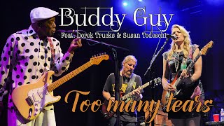 Watch Buddy Guy Too Many Tears video