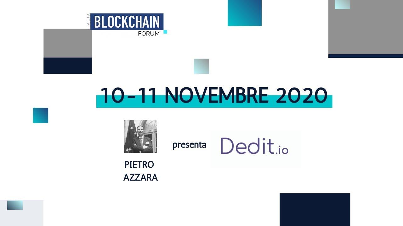 Blockchain Forum Italia 2020 - Dedit: La chiave di accesso al mondo della Blockchain