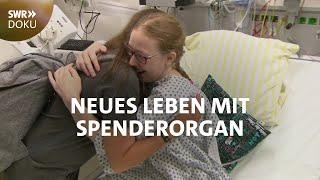 Sarahs langes Warten - Neues Leben dank Lungen-Transplantation | SWR Doku