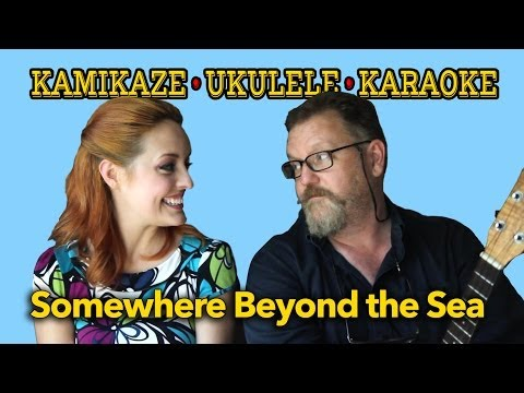 Somewhere Beyond the Sea - Kamikaze Ukulele Karaoke - with Lena Thomas