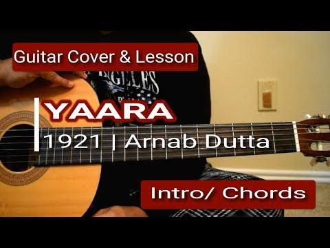 Yaara | 1921 | Arnab Dutta | Guitar Cover & Lesson | Intro | Chords