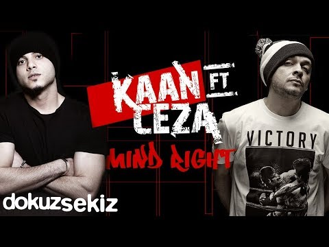 Kaan feat. Ceza - Mind Right