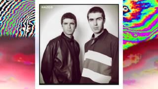 Oasis ~ Gas Panic! (Hazed Mix)