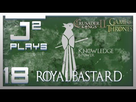 Crusader Kings 2 Game Of Thrones Mod Littlefinger Campaign  - Royal Bastard - Part 18