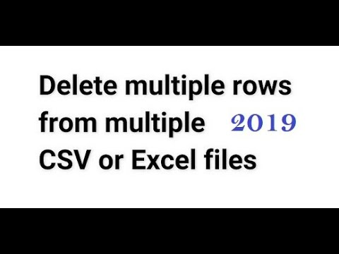 How to delete multiple rows in multiple Excel / How to delete multiple rows in multiple csv files