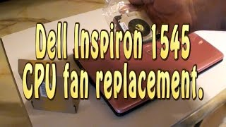 Dell Inspiron 1545 CPU Fan Replacement