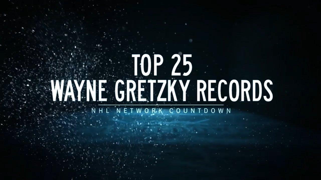 Nhl Network Countdown Top 25 Wayne Gretzky Records Youtube