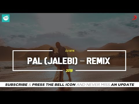 pal---remix-|-dj-nyk-|-jalebi-|-arijit-singh-|-shreya-ghoshal-|-team-of-indian-djs